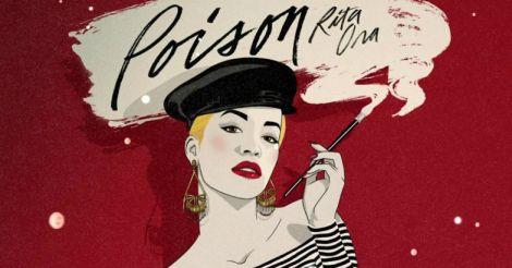 Rita Ora's - Poison