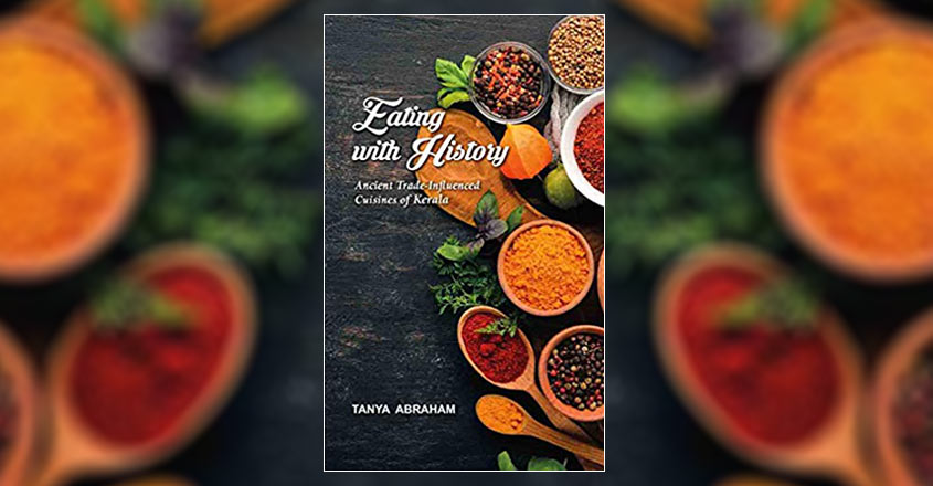 eating-with-history-ancient-trade-influenced-cuisines-of-kerala-by-tanya-abraham