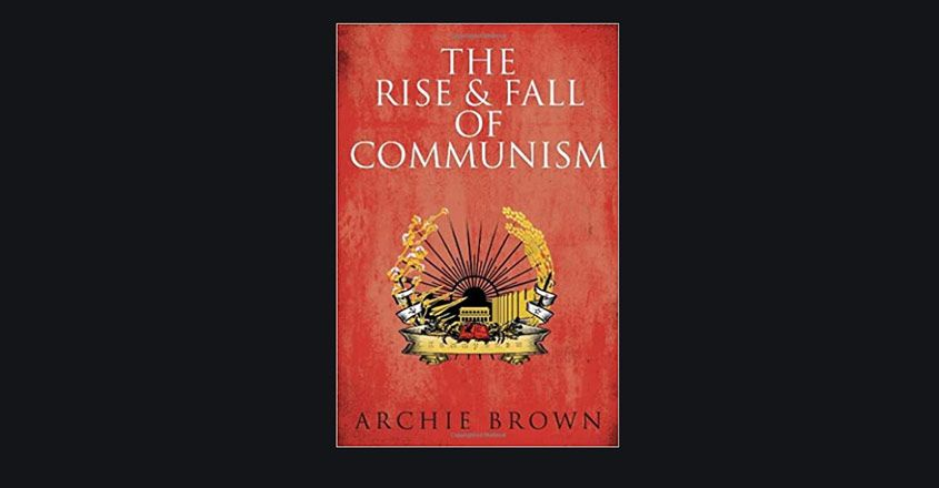 archie-brown-rise-and-fall-of-communism